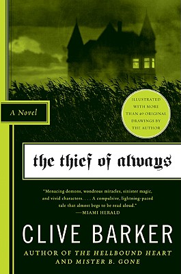 The Thief of Always By Barker, Clive